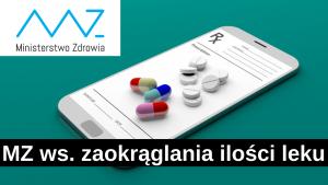 W zależności od momentu realizacji e-recepty pacjent może być bardziej lub mniej pokrzywdzony z powodu wydawanej ilości leku i odpłatności (fot. rx.edu.pl).