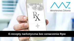 realizacja e-recepty narkotycznej bez oznaczenia Rpw