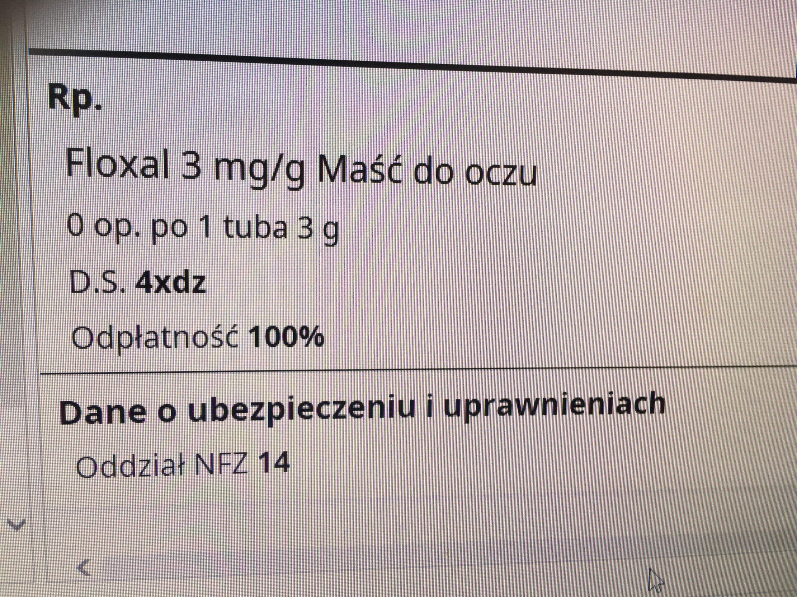 Jaką ilość leku Floxal w postaci maści można wydaćdla pacjenta?