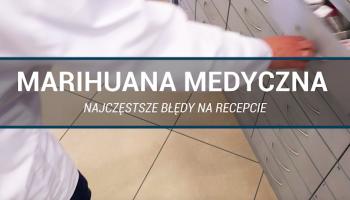 Jakie błędy można napotkać na recepcie na marihuanę medyczną? (fot. rx.edu.pl).
